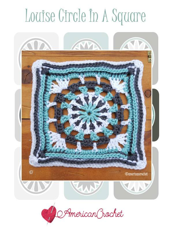 Louise Circle in A Square | Free Crochet Pattern | American Crochet @americancrochet.com #freecrochetpattern