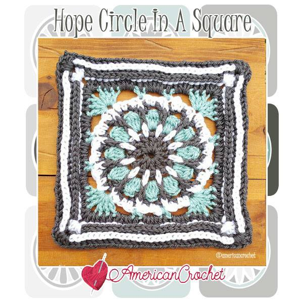 Hope Circle in A Square | Free Crochet Pattern | American Crochet @americancrochet.com #freecrochetpattern #freecrochetalong