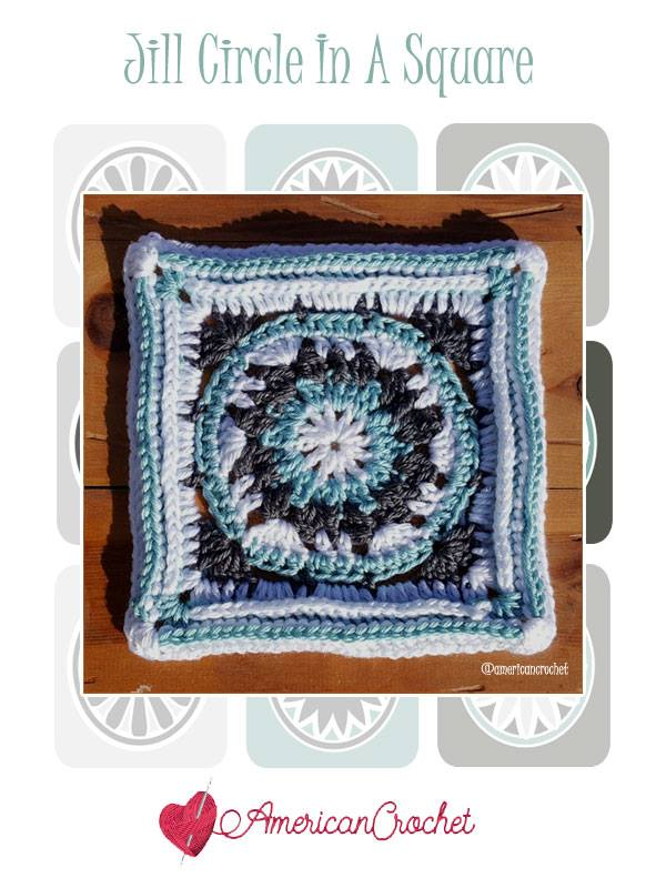 Jill Circle in A Square | Free Crochet Pattern | American Crochet @americancrochet.com #freecrochetpattern #freecrochetalong