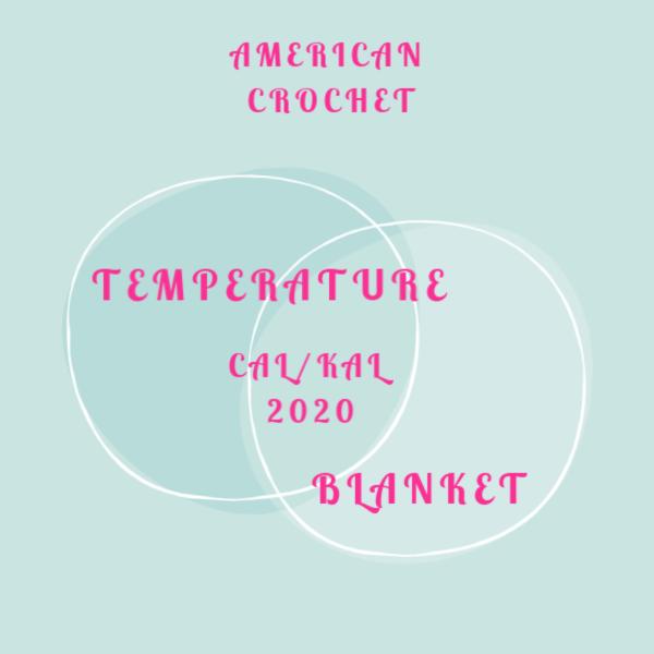 Temperature Blanket CAL/KAL 2020 | American Crochet @americancrochet.com