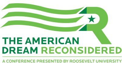 Roosevelt University Hosts Major Conference on the American Dream on Sept. 11-14