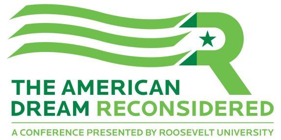 Roosevelt University Hosts Major Conference on the American Dream on Sept. 11-14