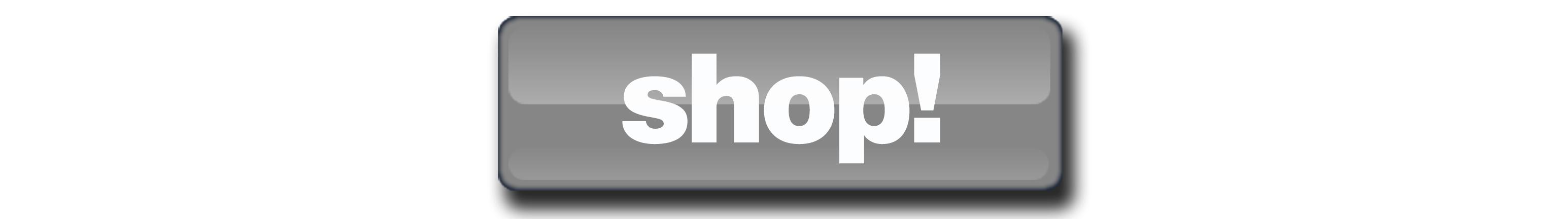 Shop! Button
