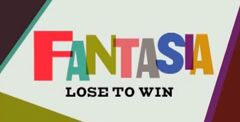Fantasia Lose To Win