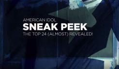 Sneak Peek listen to American Idol Top 24