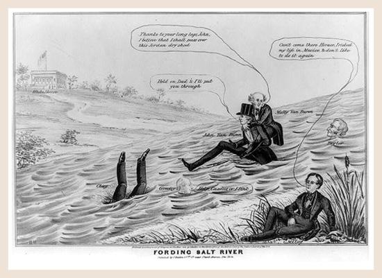 Political cartoon showing Martin Van Buren and others attempting to cross Salt River