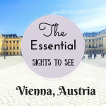 Essential Sights to See in Vienna, Austria