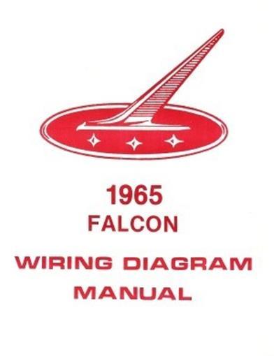 1965 Ford Wiring Diagrams Ford 1965 Falcon Wiring Diagram Manual 65 Ebay