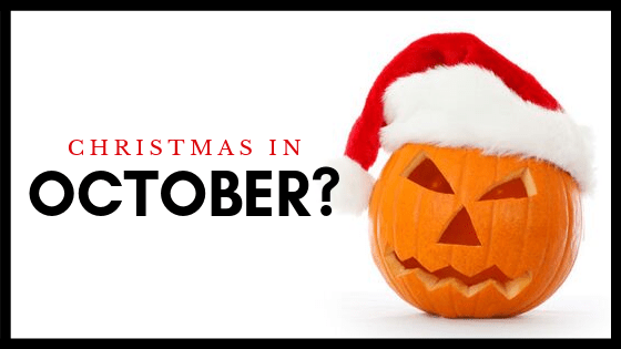 Christmas in October?