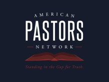 American Pastors Network Appeals to Legislature to Repeal Unconstitutional Law