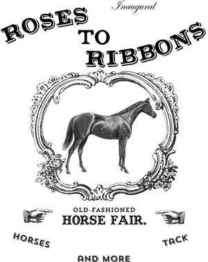 Roses to Ribbons Old Fashioned Horse Fair Returns to Sam