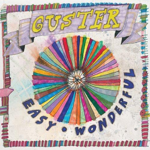 Guster Easy Wonderful « American Songwriter