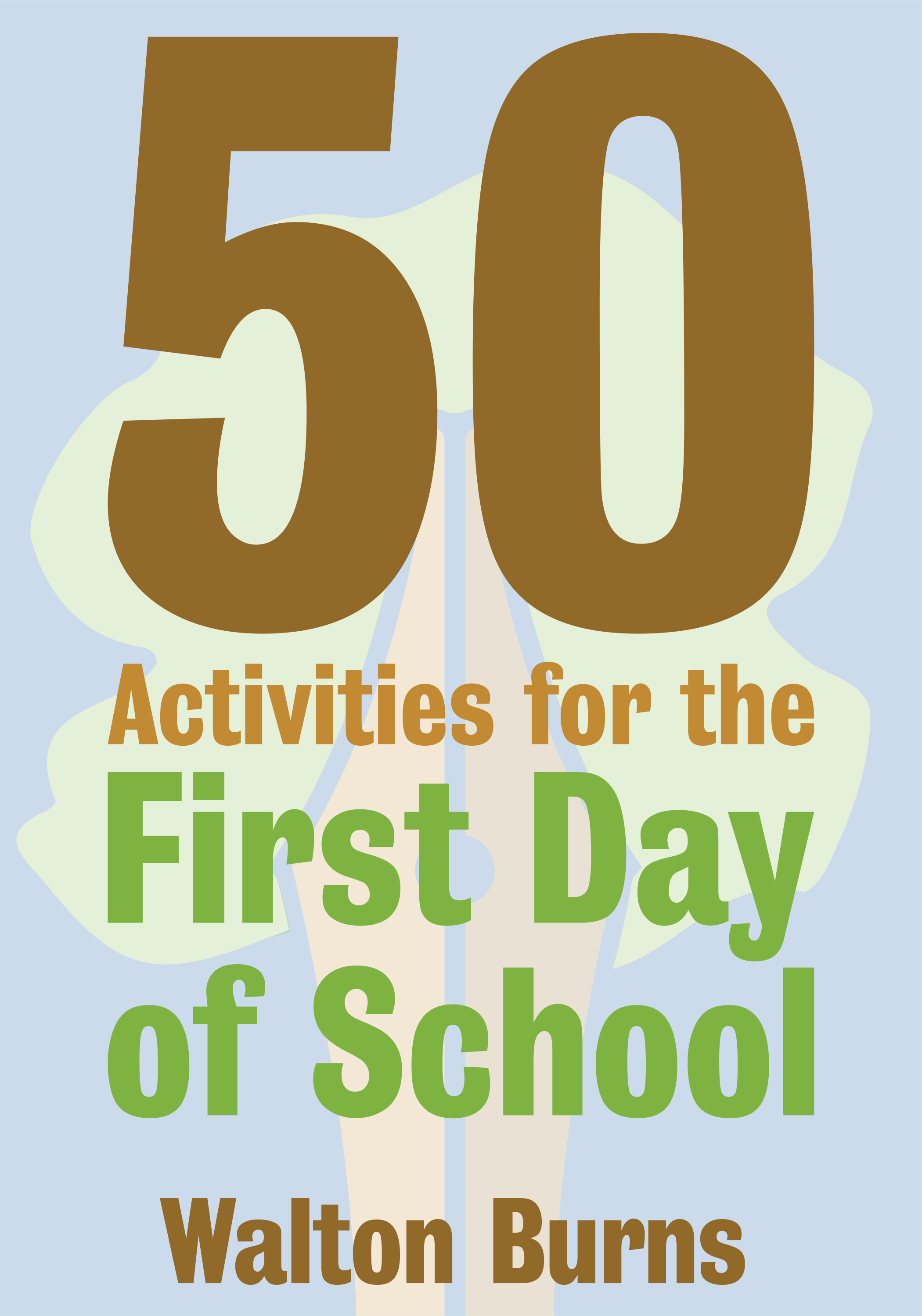 10 Reasons 50 Activities For The 1st Day Of School Is