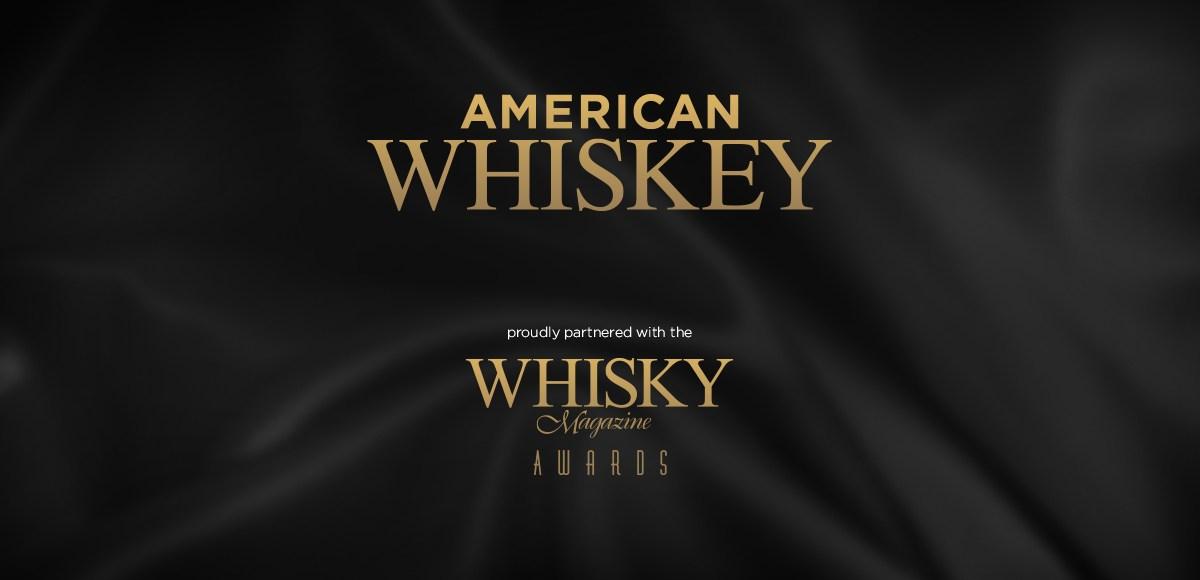 American Whiskey proudly partnered with the Whisky Magazine Awards