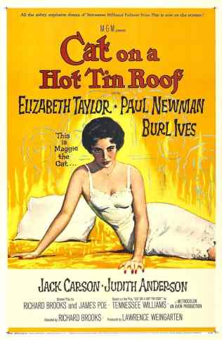 """Movie poster of Cat on a Hot Tin Roof. Depicts a painting of Elizabeth Taylor lounging in a lacy white dress on a bed and staring sultrily at the viewer. Next to her is a pillow and the words """"This is Maggie the Cat..."""""""