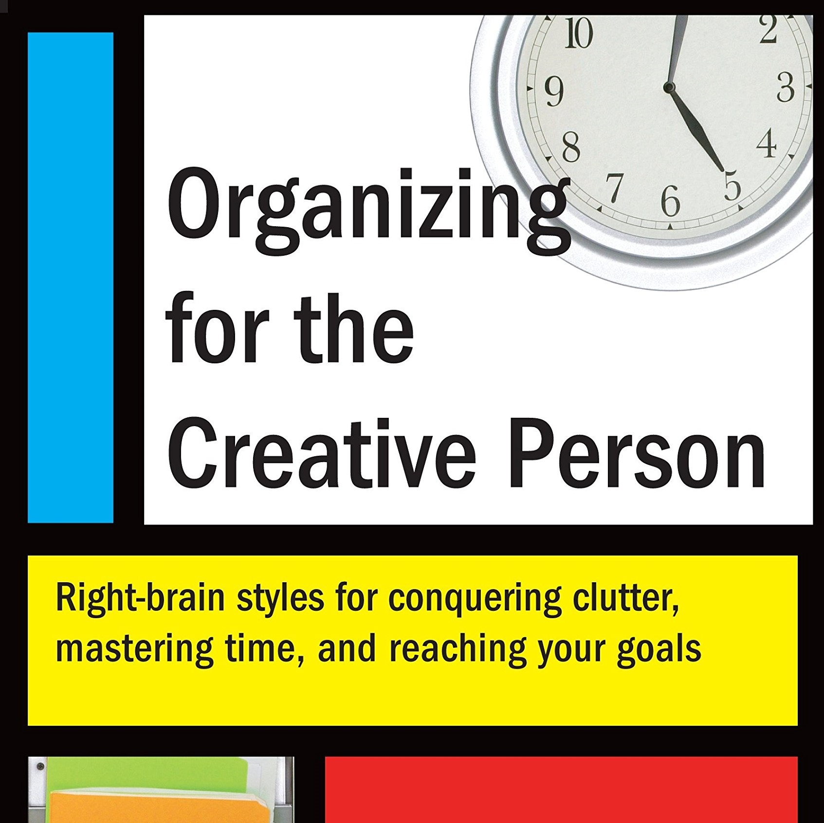Organizing for the Creative Person by Lehmkuhl Lam