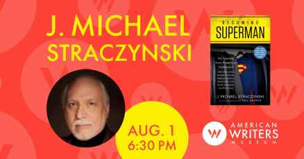 J. Michael Straczynski discusses Becoming Superman at the AWM, August 1, 6:30 PM