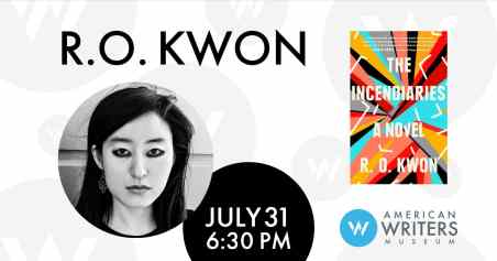 The AWM hosts R. O. Kwon to discuss The Incendiaries, July 31, 6:30 PM