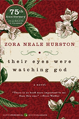 Their Eyes Were Watching God by Zora Neale Hurston, a National Book Lovers Day Staff Pick from the American Writers Museum in Chicago
