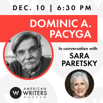 Dominic A. Pacyga presents his new book American Warsaw alongside Sara Paretsky at the American Writers Museum on December 10, 2019