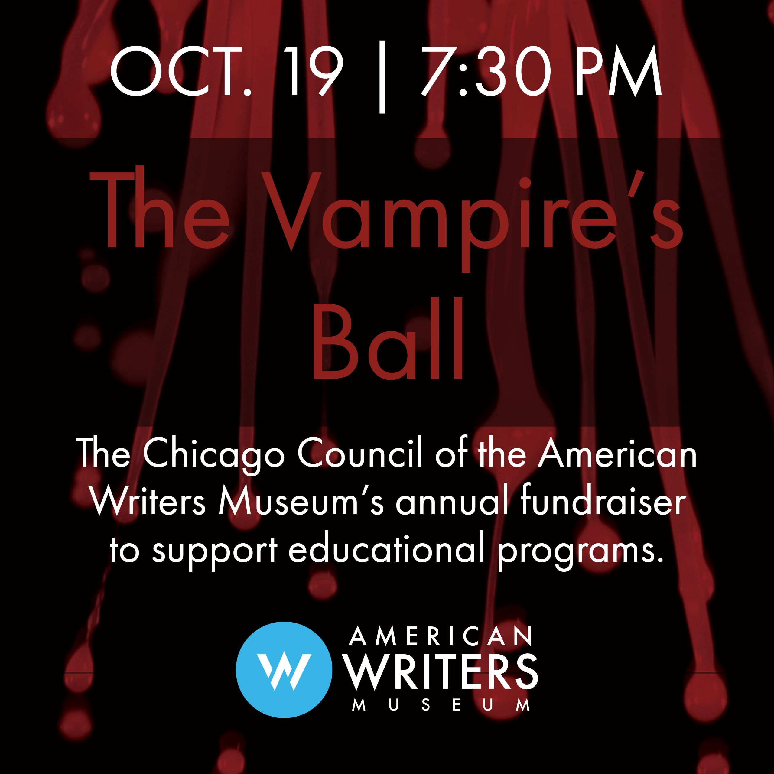 The Chicago Council for the American Writers Museum is hosting a vampire-themed fundraiser in October to raise funds for educational programs