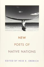 New Poets of Native Nations edited by Heid Erdrich