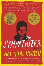 The Sympathizer by Viet Thanh Nguyen