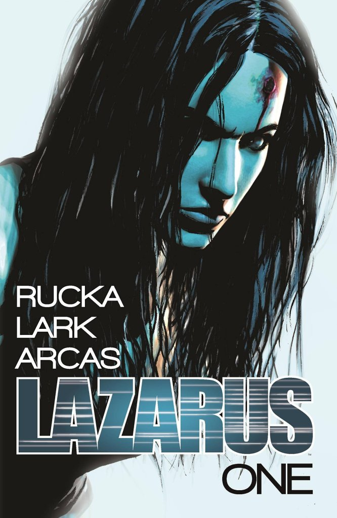 Lazarus Vol. One by Greg Ruck and Michael Lark