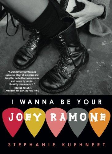 I Wanna Be Your Joey Ramone by Stephanie Kuehnert