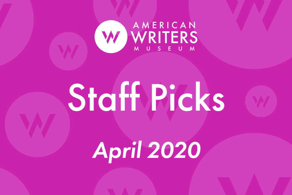 American Writers Museum staff book recommendations April 2020