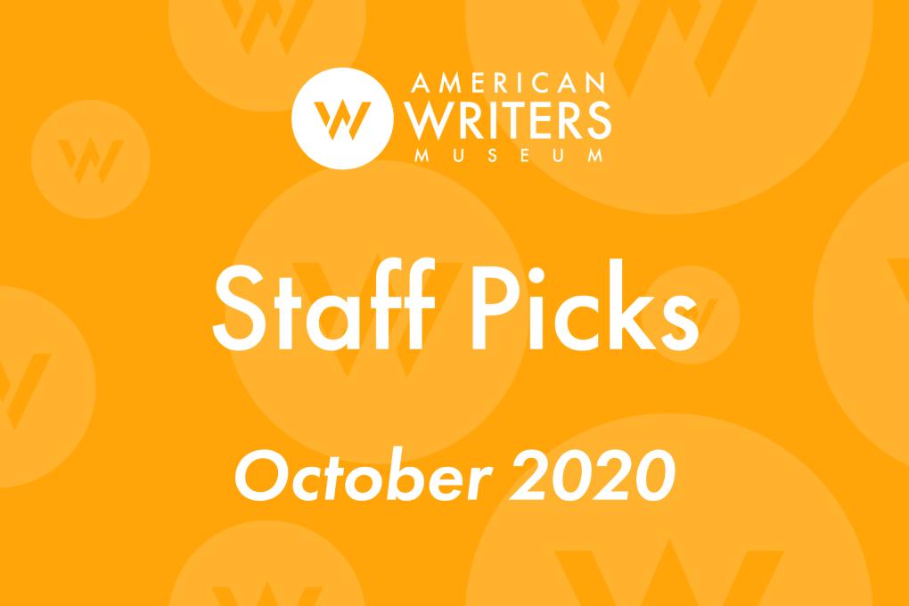 American Writers Museum staff picks October 2020