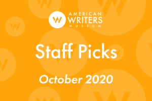 American Writers Museum staff picks October 2020