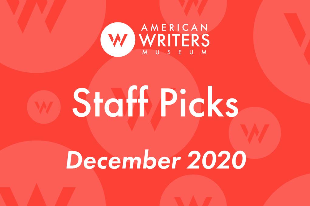 American Writers Museum staff book picks December 2020