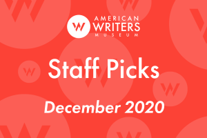 American Writers Museum staff book picks December 2020