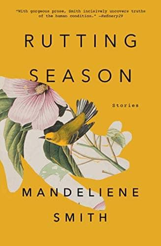 Rutting Season: Stories by Mandeliene Smith