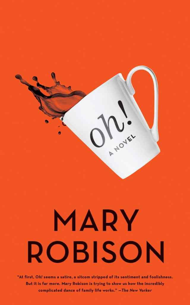 Oh! by Mary Robison book cover