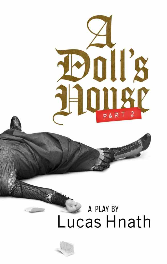 A Doll's House Part 2 by Lucas Hnath book cover