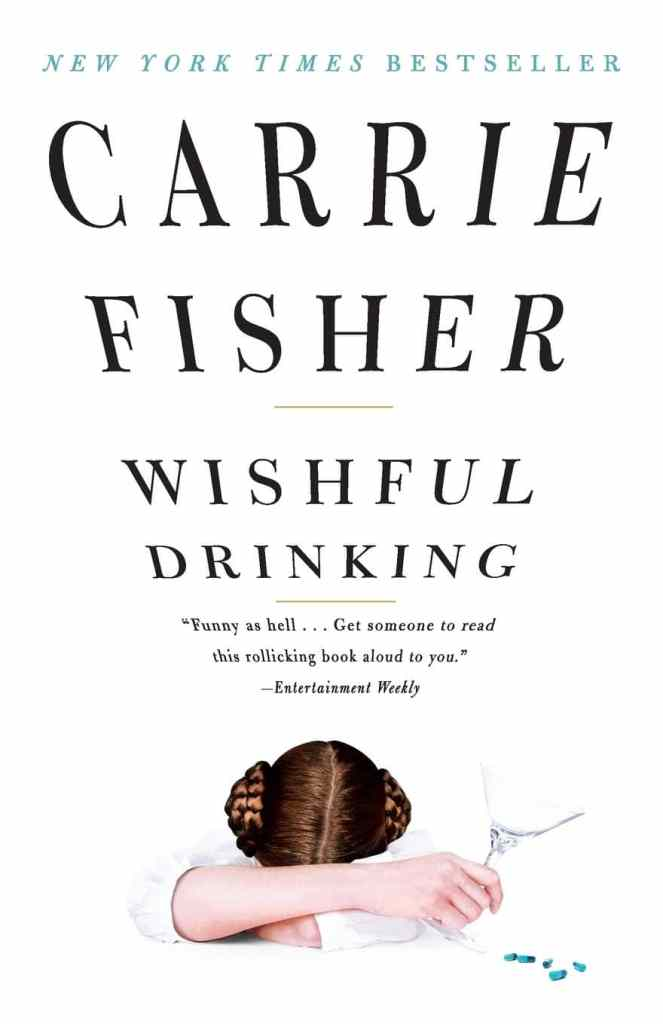 Wishful Drinking by Carrie Fisher book cover