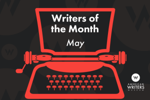 Writers of the Month: May