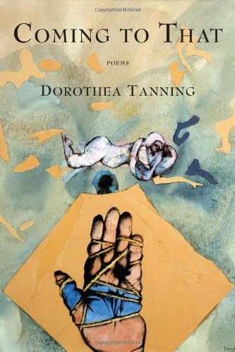 Coming to That by Dorothea Tanning