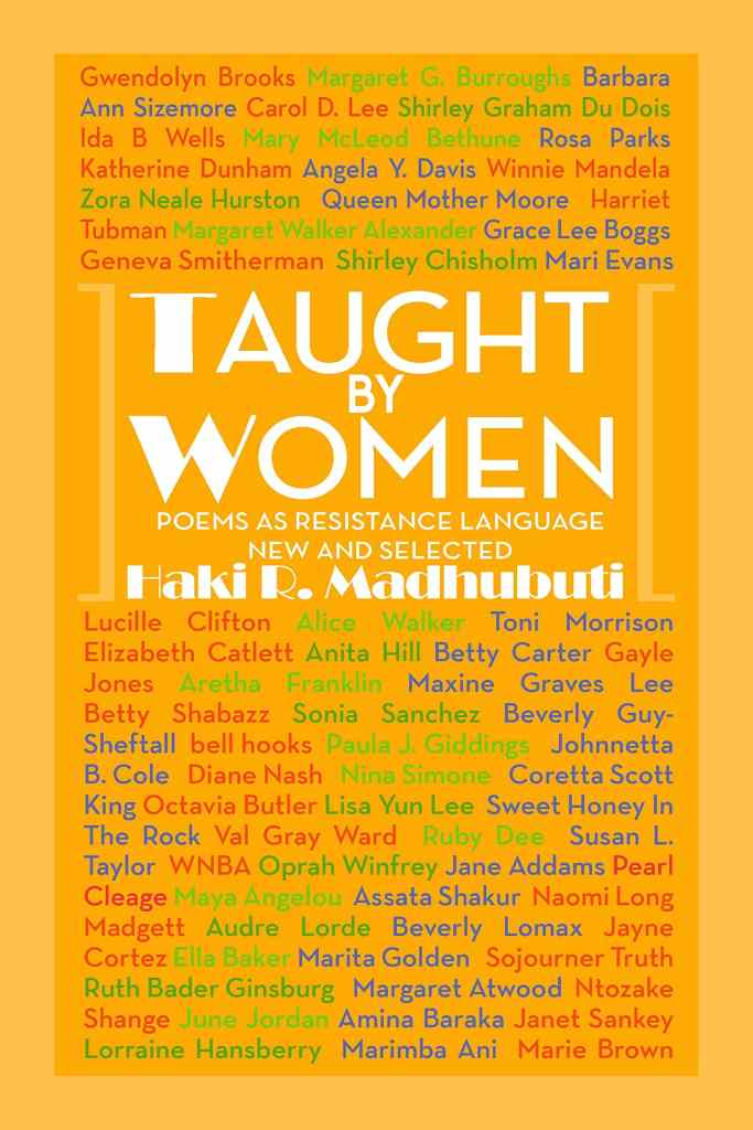 Taught By Women: Poems as Resistance Language by Haki Madhubuti