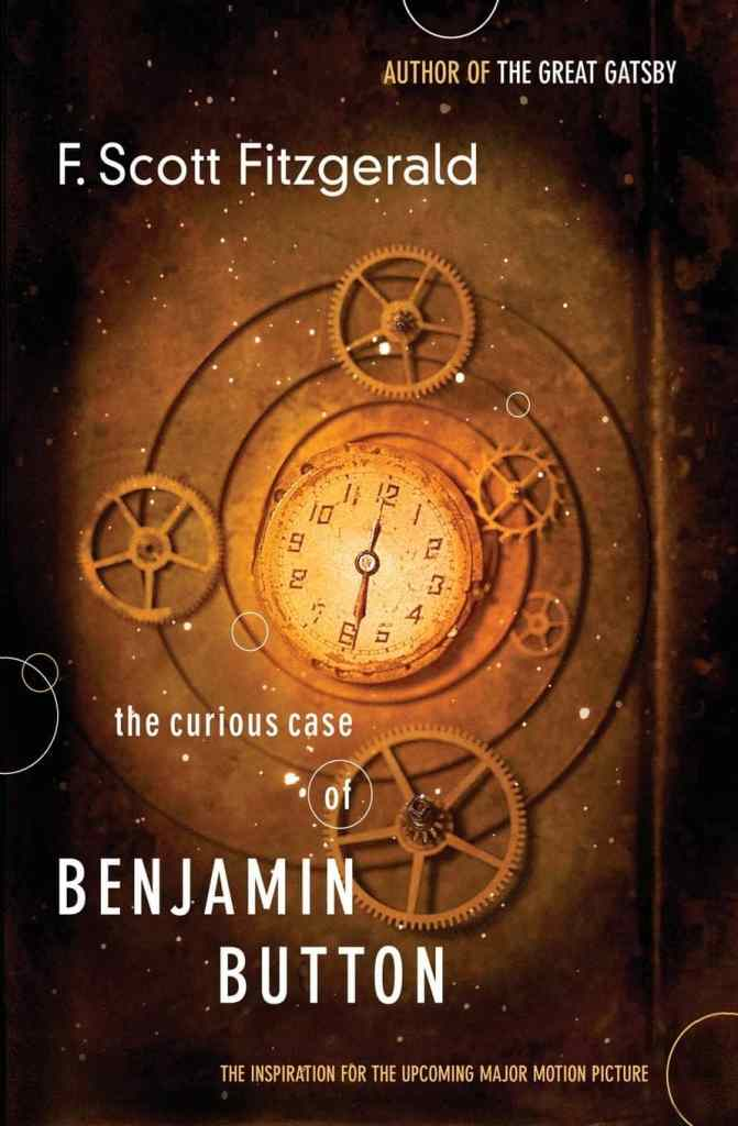 The Curious Case of Benjamin Button by F. Scott Fitzgerald book cover