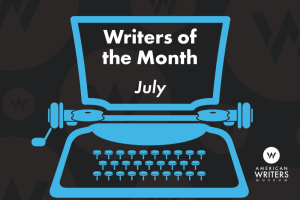 Writers of the Month - July
