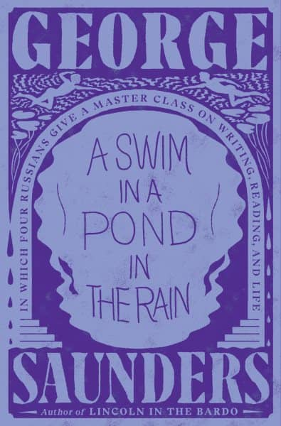 A Swim in a Pond in the Rain by George Saunders book cover