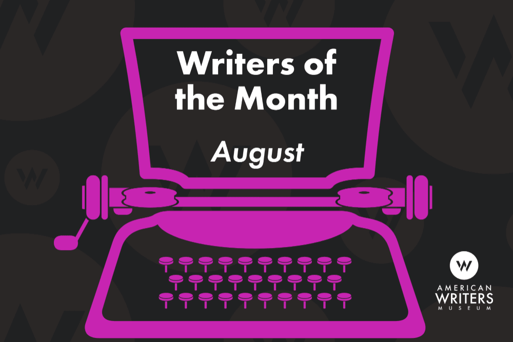 Writers of Month: August