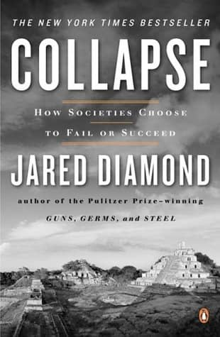 Collapse: How Societies Choose to Fail or Succeed by Jared Diamond book cover