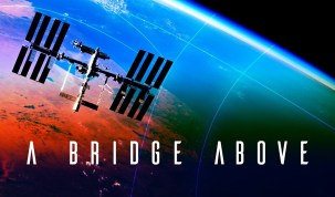 A Bridge Above: 20 Years of the International Space Station