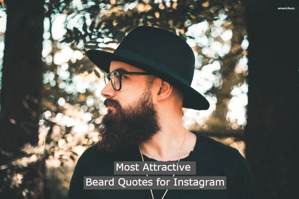 Most Attractive Beard Quotes for Instagram