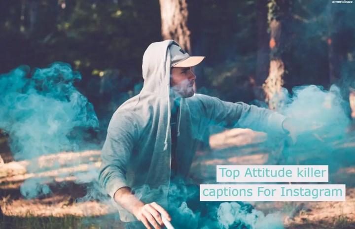Top Attitude killer captions For Instagram