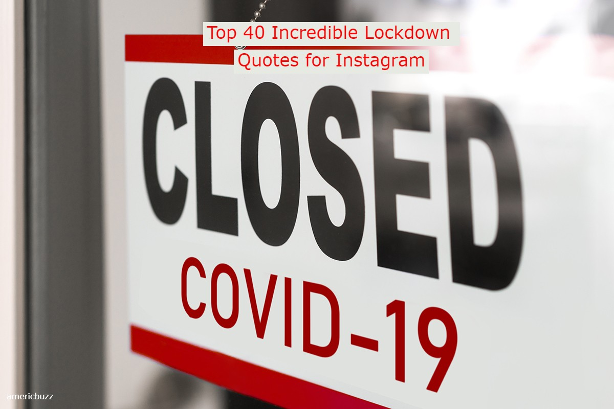 Top 40 Incredible Lockdown Quotes for Instagram